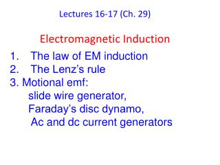 Lectures 16-17 (Ch. 29) Electromagnetic Induction
