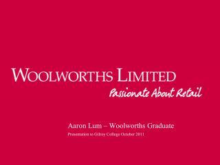 Aaron Lum – Woolworths Graduate