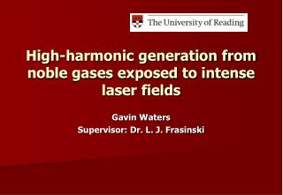High-harmonic generation from noble gases exposed to intense laser fields