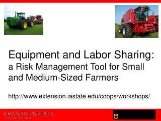 Equipment and Labor Sharing: a Risk Management Tool for Small and Medium-Sized Farmers
