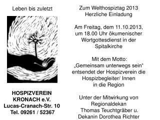 HOSPIZVEREIN KRONACH e.V.  Lucas-Cranach-Str. 10  Tel. 09261 / 52367
