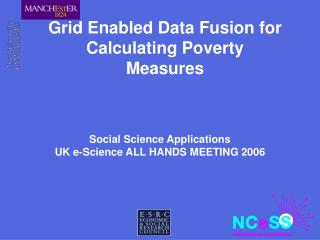Grid Enabled Data Fusion for Calculating Poverty Measures