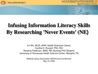 Infusing Information Literacy Skills  By Researching 'Never Events' (NE )