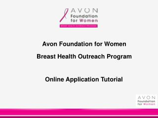 Avon Foundation for Women Breast Health Outreach Program