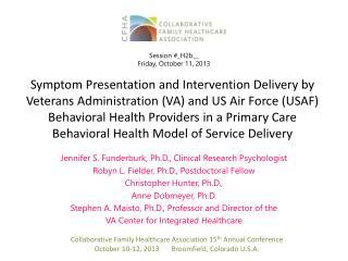 Jennifer S. Funderburk, Ph.D., Clinical Research Psychologist