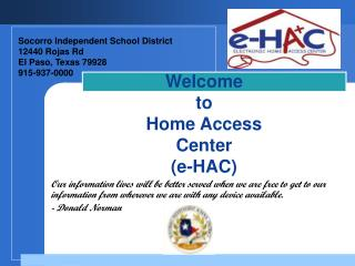 Welcome to Home Access Center (e-HAC)