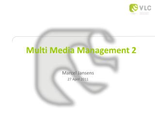 Multi Media Management 2