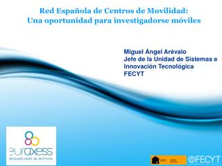 Red Española de Centros de Movilidad:  Una oportunidad para investigadorse móviles