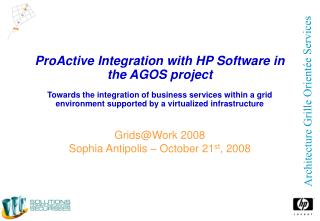 Grids@Work 2008 Sophia Antipolis � October 21 st , 2008