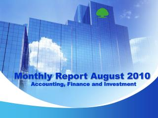 Monthly Report August 2010