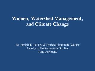 Women, Watershed Management, and Climate  C hange