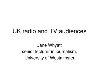 UK radio and TV audiences