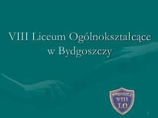 VIII Liceum Ogólnokształcące w Bydgoszczy