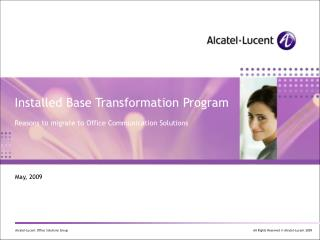 Installed Base Transformation Program Reasons to migrate to Office Communication Solutions