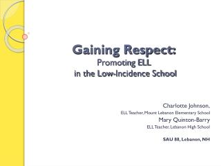 Gaining Respect: Promoting ELL  in the Low-Incidence School