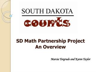 SD Math Partnership Project An Overview