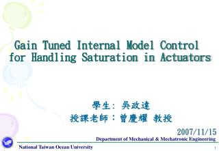 Gain Tuned Internal Model Control  for Handling Saturation in Actuators