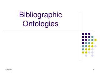 Bibliographic Ontologies