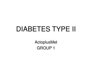 DIABETES TYPE II