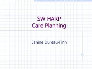 SW HARP Care Planning
