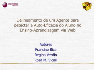 Delineamento de um Agente para detectar a Auto-Eficácia do Aluno no Ensino-Aprendizagem via Web