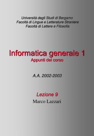 Lezione 9 Marco Lazzari
