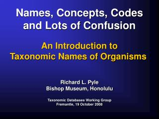 Names, Concepts, Codes and Lots of Confusion