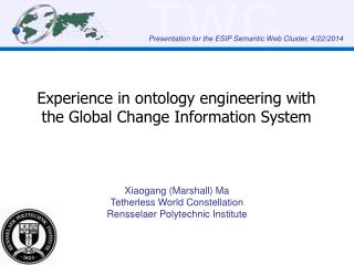 Experience in ontology engineering with the Global Change Information System