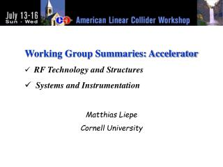 Working Group Summaries: Accelerator RF Technology and Structures   Systems and Instrumentation