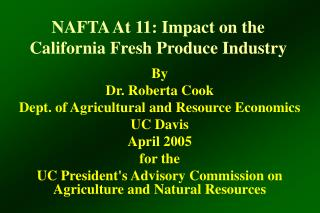 NAFTA At 11: Impact on the California Fresh Produce Industry