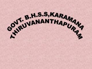 GOVT. B.H.S.S,KARAMANA THIRUVANANTHAPURAM