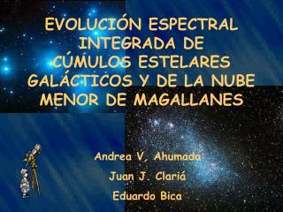 Andrea V. Ahumada Juan J. Clariá Eduardo Bica