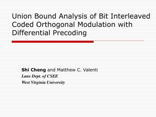 Union Bound Analysis of Bit Interleaved Coded Orthogonal Modulation with  Differential Precoding