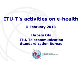 ITU-T's activities on e-health