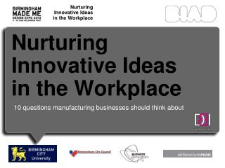 Nurturing Innovative Ideas in the Workplace
