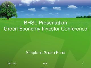 BHSL Presentation Green Economy Investor Conference