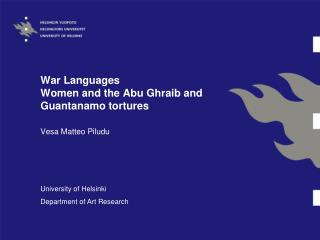War Languages Women and the Abu Ghraib and Guantanamo tortures