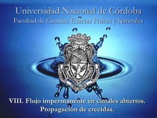Universidad Nacional de C rdoba Facultad de Ciencias Exactas F sicas y Naturales
