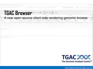 TGAC Browser A new open-source client-side rendering genomic browse