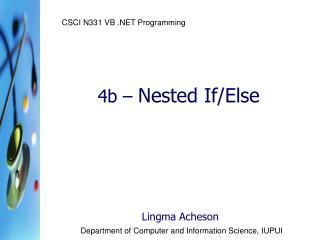4b –  Nested If/Else