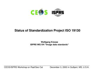 "Wolfgang Kresse ISPRS WG II/4 ""Image data standards"""