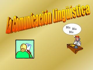 La Comunicaci n Ling  stica