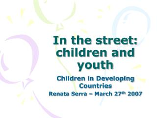 In the street: children and youth