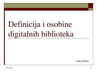 Definicija i osobine digitalnih biblioteka