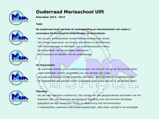 Ouderraad Mariaschool Ulft Schooljaar 2013 - 2014