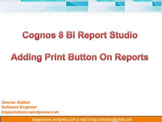 Cognos 8 BI Report Studio Adding Print Button On Reports