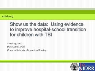 Show us the data:  Using evidence to improve hospital-school transition for children with TBI