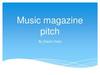 Music magazine pitch