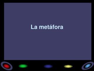 La metáfora