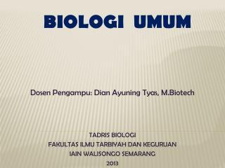 BIOLOGI  UMUM